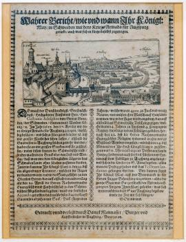 176-An actual report on how and when His Royal Highness of Sweden and his army arrived at Aubsburg and also, in brief, what happened here. Printed and published by Daniel Manasser, citizen and copper engraver, in Augsburg in 1632.